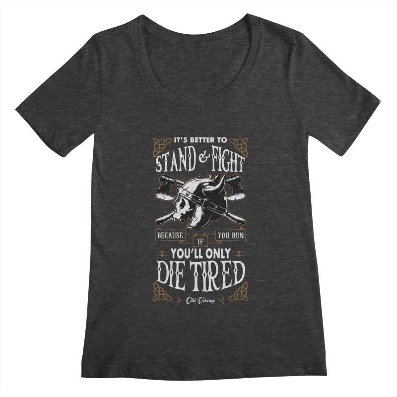 Stand and Fight Women's Scoopneck by ES427's Artist Shop