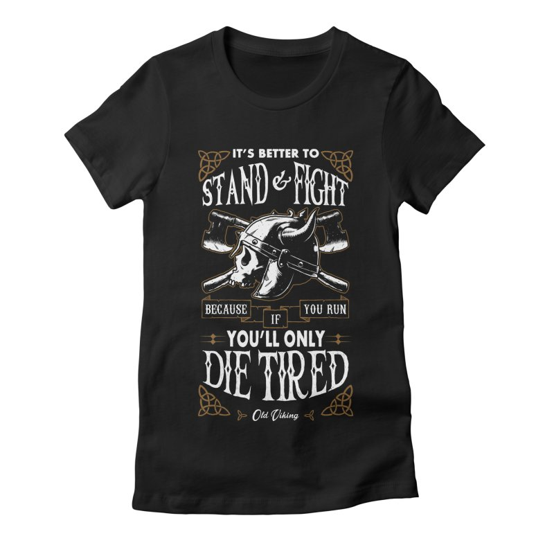 Stand and Fight Women's Fitted T-Shirt by ES427's Artist Shop