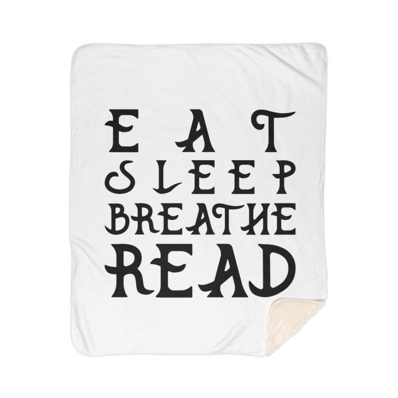 Design #8 (read variant) Home Sherpa Blanket Blanket by EarnestWrites