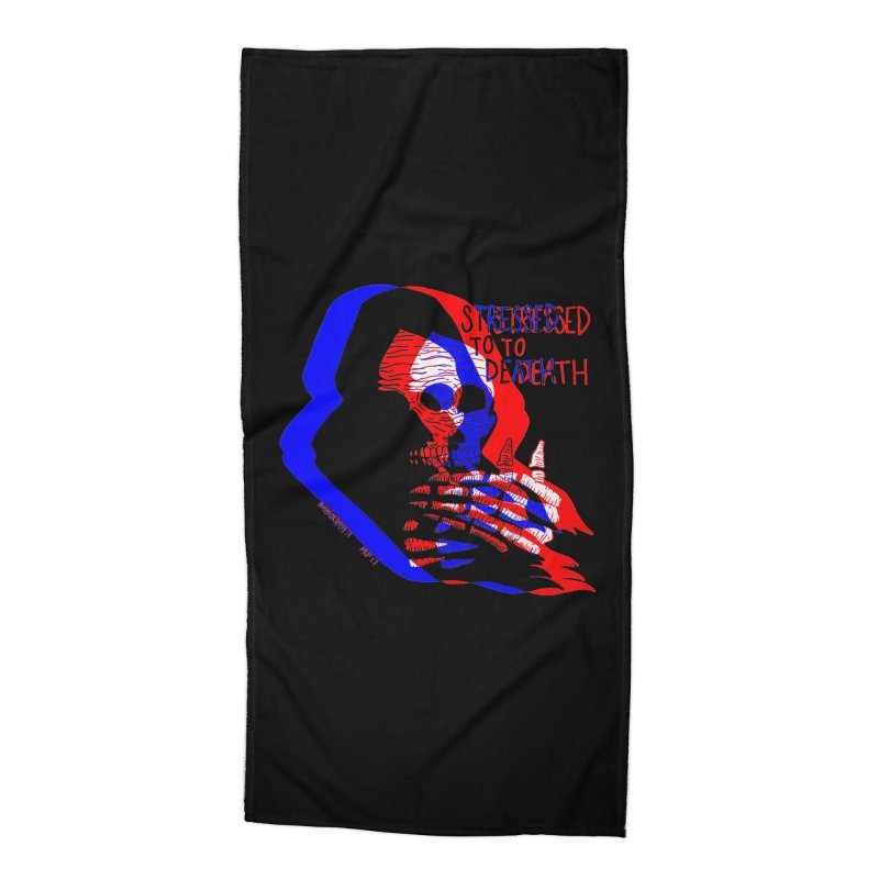 stressed to death Accessories Beach Towel by Earthtomonica's Artist Shop