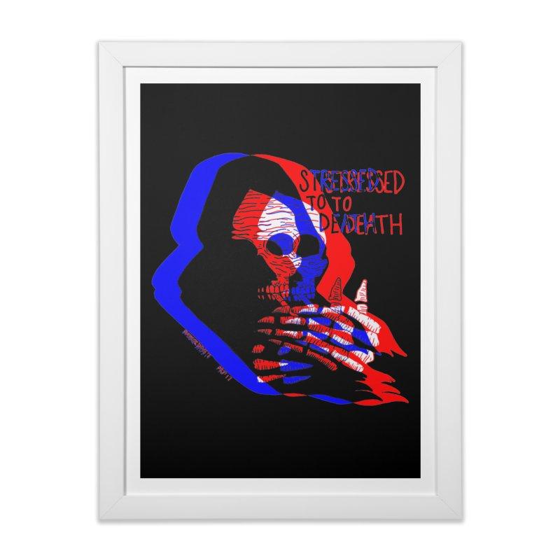 stressed to death Home Framed Fine Art Print by EarthtoMonica