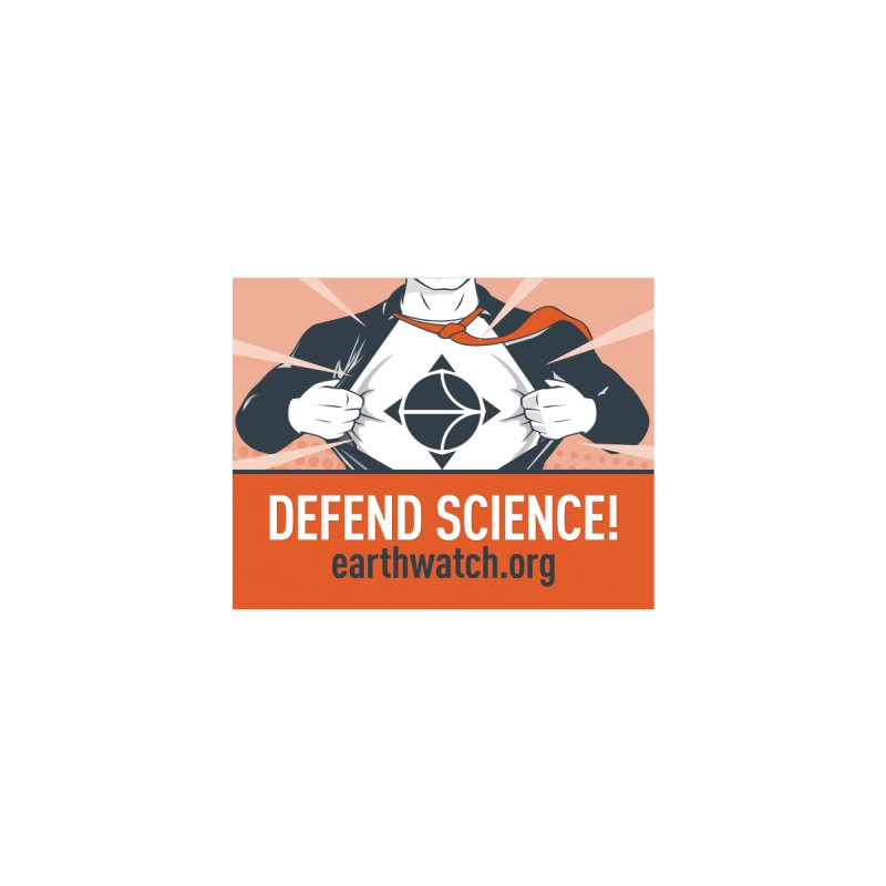 Defend Science | Earthwatch Accessories Sticker by Earthwatch