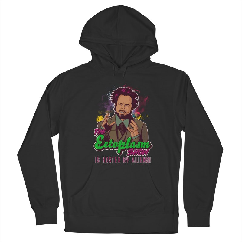 Aliens Dark Women's French Terry Pullover Hoody by EctoplasmShow's Artist Shop