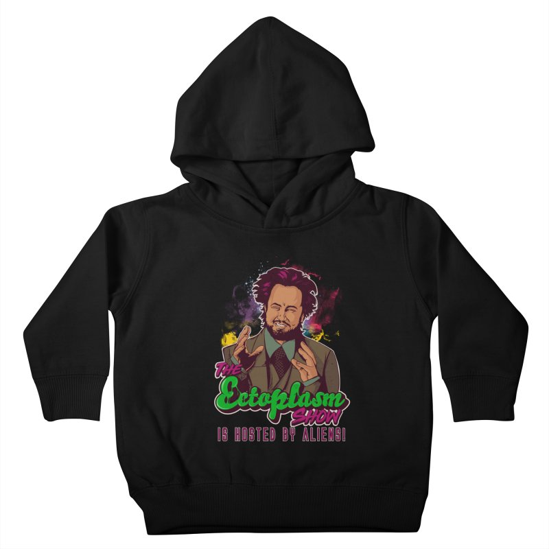 Aliens Dark Kids Toddler Pullover Hoody by EctoplasmShow's Artist Shop