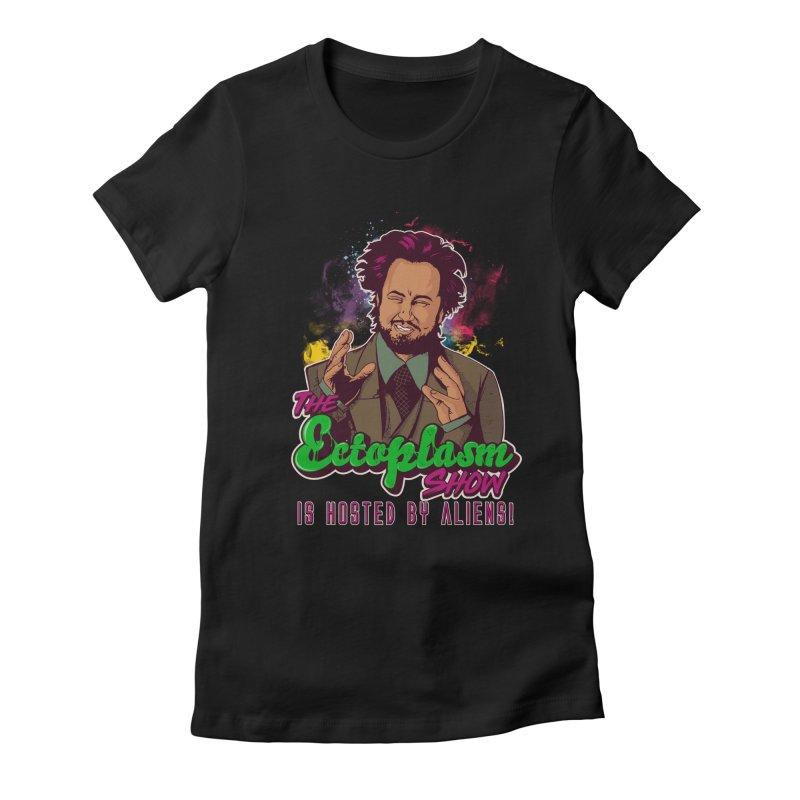 Aliens Dark Women's Fitted T-Shirt by EctoplasmShow's Artist Shop