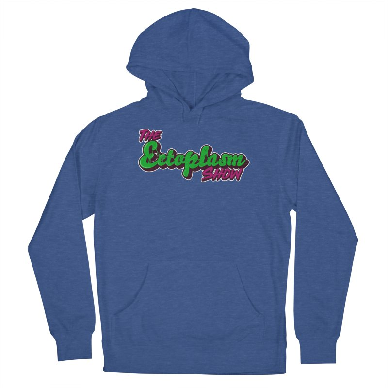 The Ectoplasm Show Text Men's French Terry Pullover Hoody by EctoplasmShow's Artist Shop