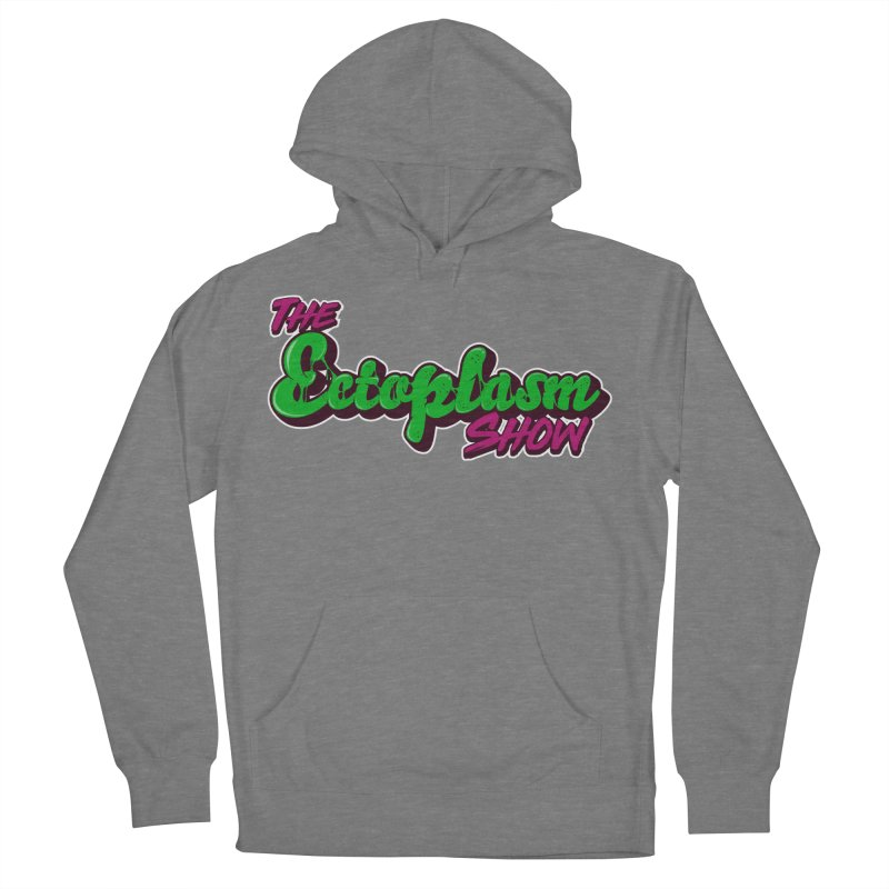 The Ectoplasm Show Text Women's Pullover Hoody by EctoplasmShow's Artist Shop