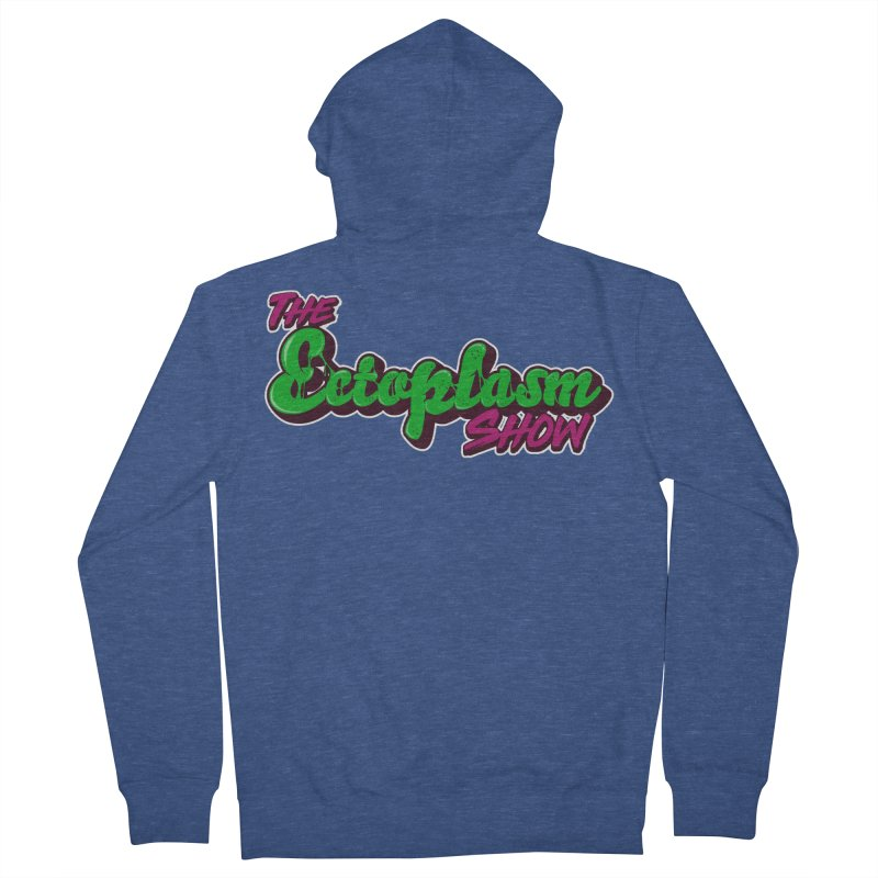 The Ectoplasm Show Text Women's French Terry Zip-Up Hoody by EctoplasmShow's Artist Shop