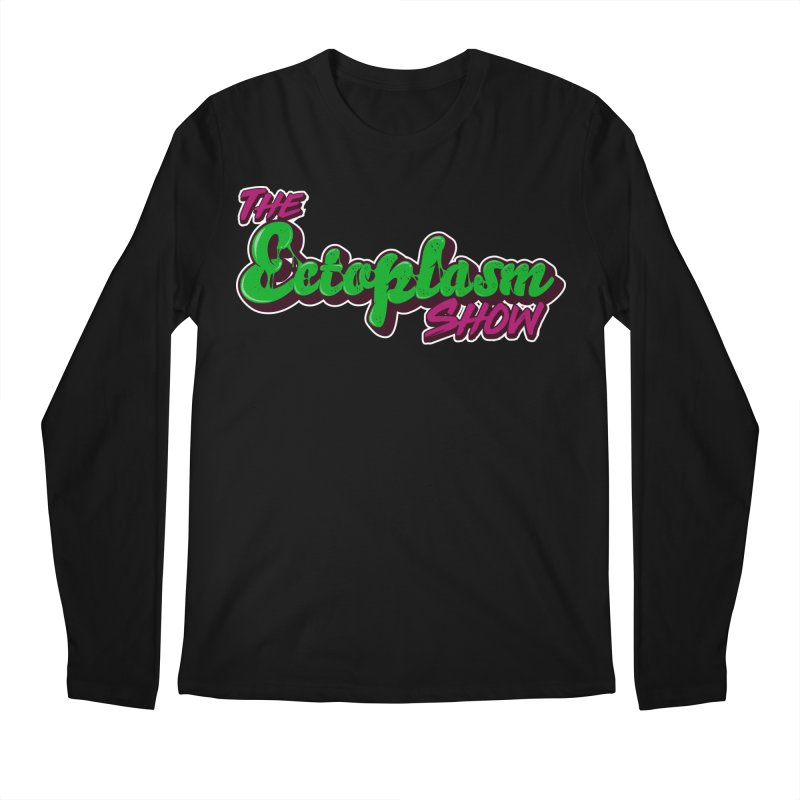 The Ectoplasm Show Text Men's Longsleeve T-Shirt by EctoplasmShow's Artist Shop