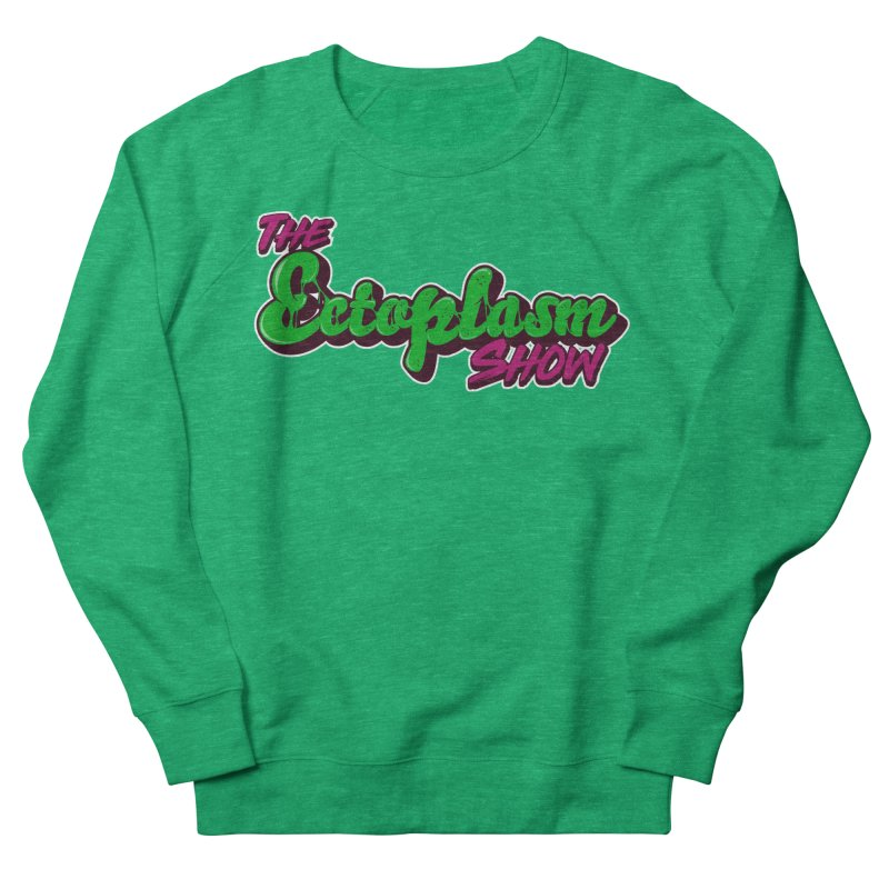 The Ectoplasm Show Text Men's French Terry Sweatshirt by EctoplasmShow's Artist Shop