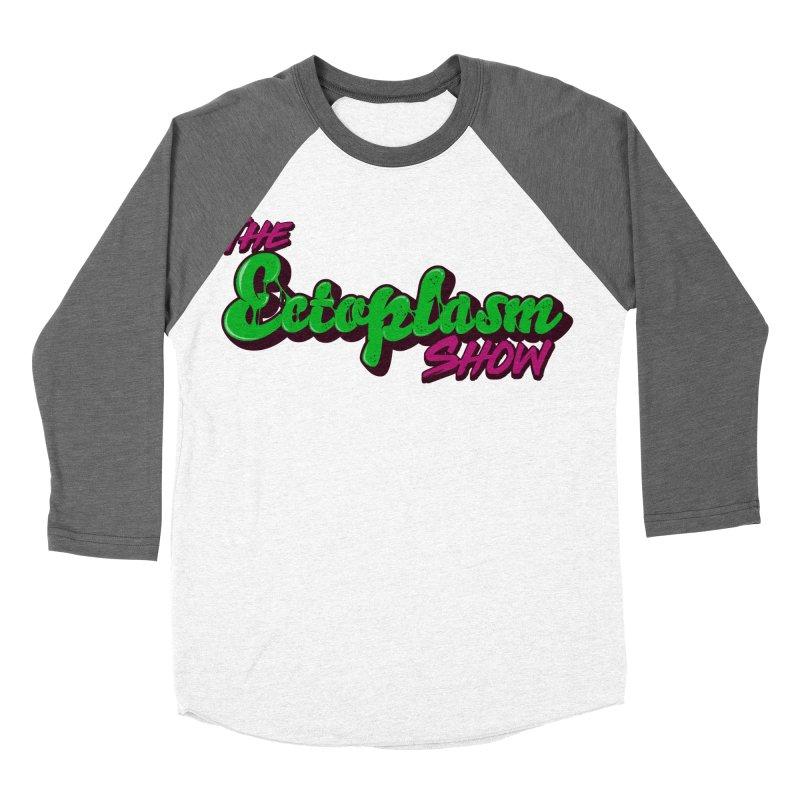 The Ectoplasm Show Text Women's Baseball Triblend Longsleeve T-Shirt by EctoplasmShow's Artist Shop