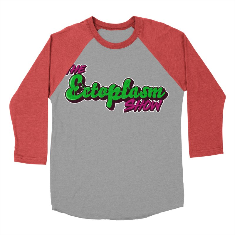 The Ectoplasm Show Text Women's Baseball Triblend Longsleeve T-Shirt by EctoplasmShow's Artist Shop