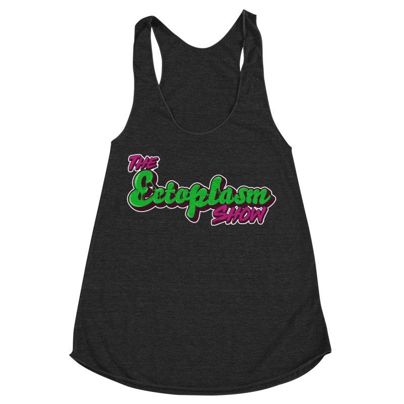 The Ectoplasm Show Text Women's Racerback Triblend Tank by EctoplasmShow's Artist Shop