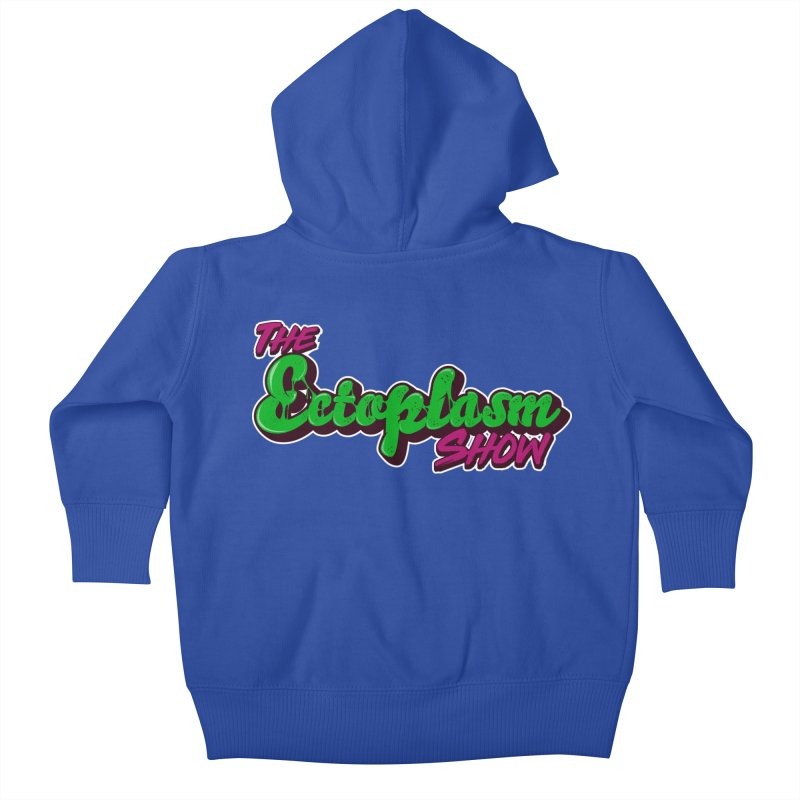 The Ectoplasm Show Text Kids Baby Zip-Up Hoody by EctoplasmShow's Artist Shop