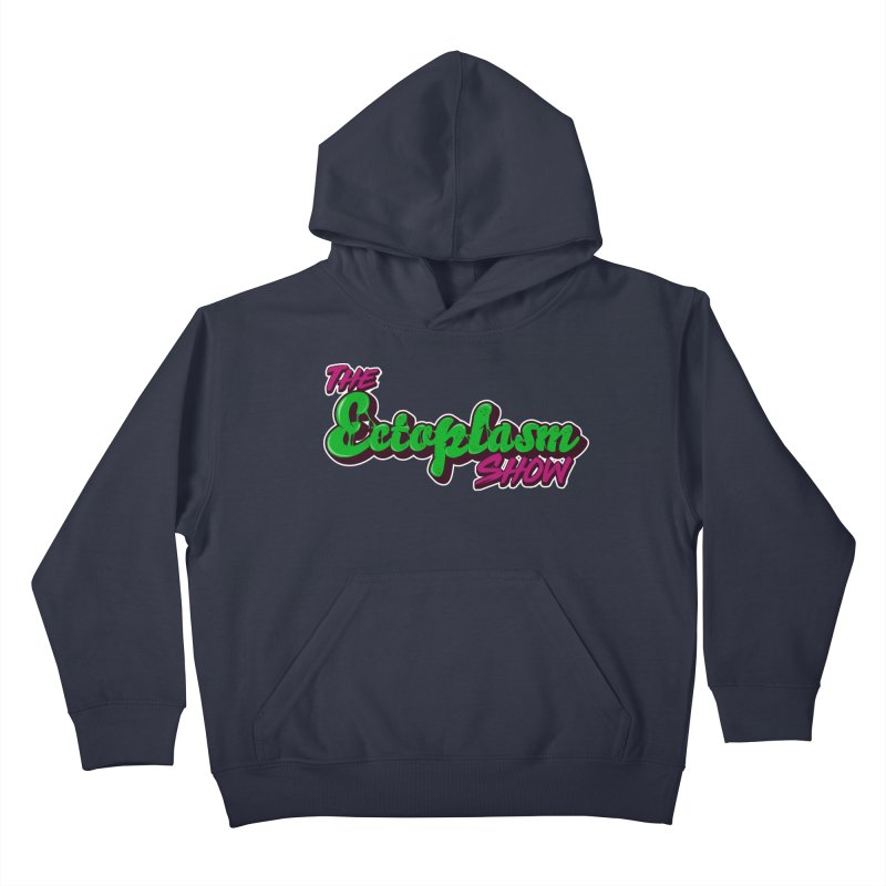 The Ectoplasm Show Text Kids Pullover Hoody by EctoplasmShow's Artist Shop