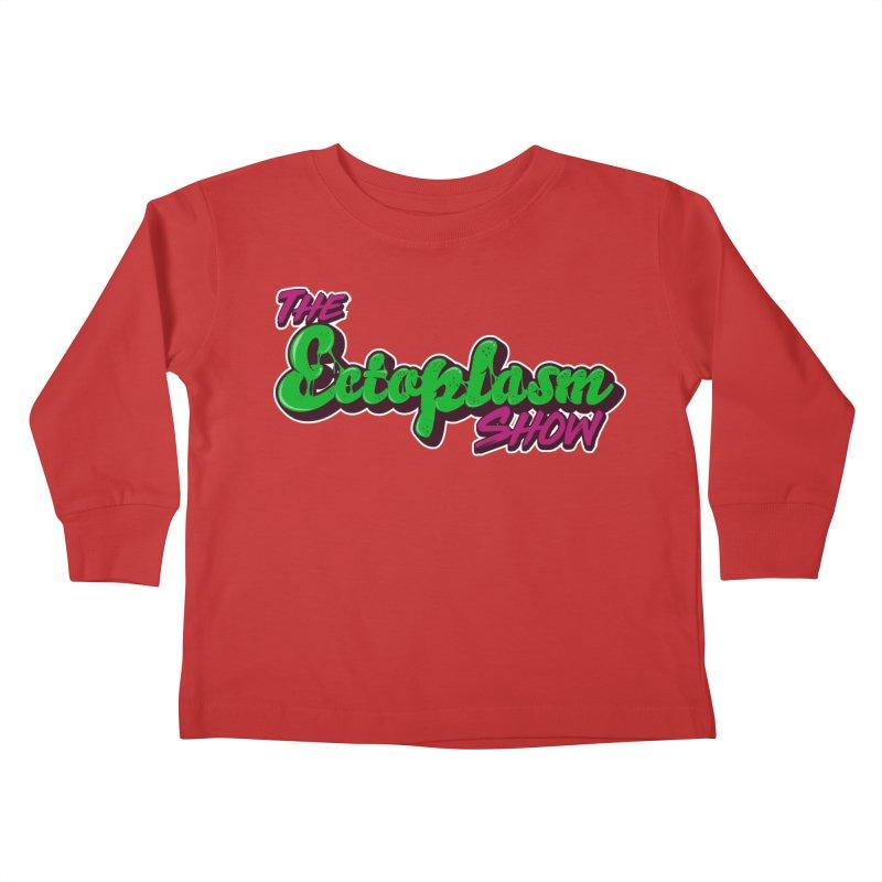 The Ectoplasm Show Text Kids Toddler Longsleeve T-Shirt by EctoplasmShow's Artist Shop