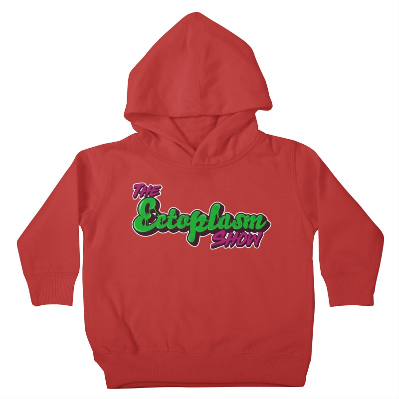 The Ectoplasm Show Text Kids Toddler Pullover Hoody by EctoplasmShow's Artist Shop