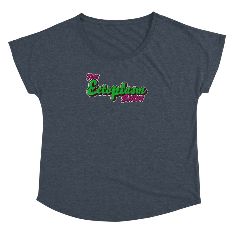 The Ectoplasm Show Text Women's Dolman Scoop Neck by EctoplasmShow's Artist Shop