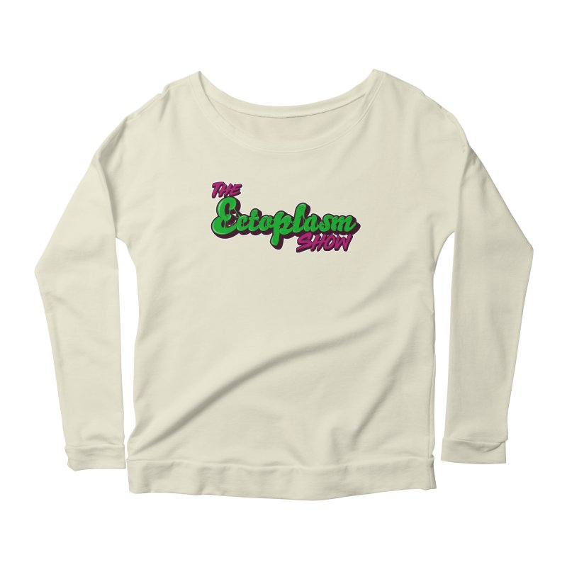 The Ectoplasm Show Text Women's Scoop Neck Longsleeve T-Shirt by EctoplasmShow's Artist Shop