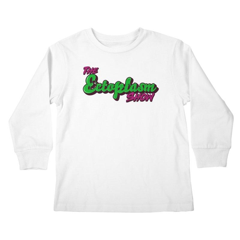 The Ectoplasm Show Text Kids Longsleeve T-Shirt by EctoplasmShow's Artist Shop