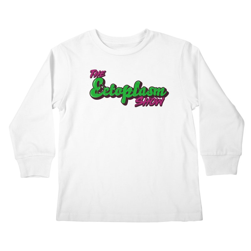 The Ectoplasm Show Text Kids Longsleeve T-Shirt by EctoplasmShow's Artist Shop