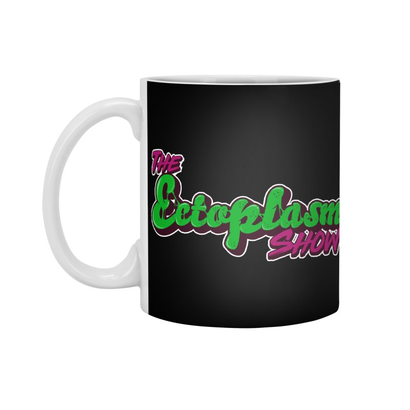 The Ectoplasm Show Text Accessories Mug by EctoplasmShow's Artist Shop