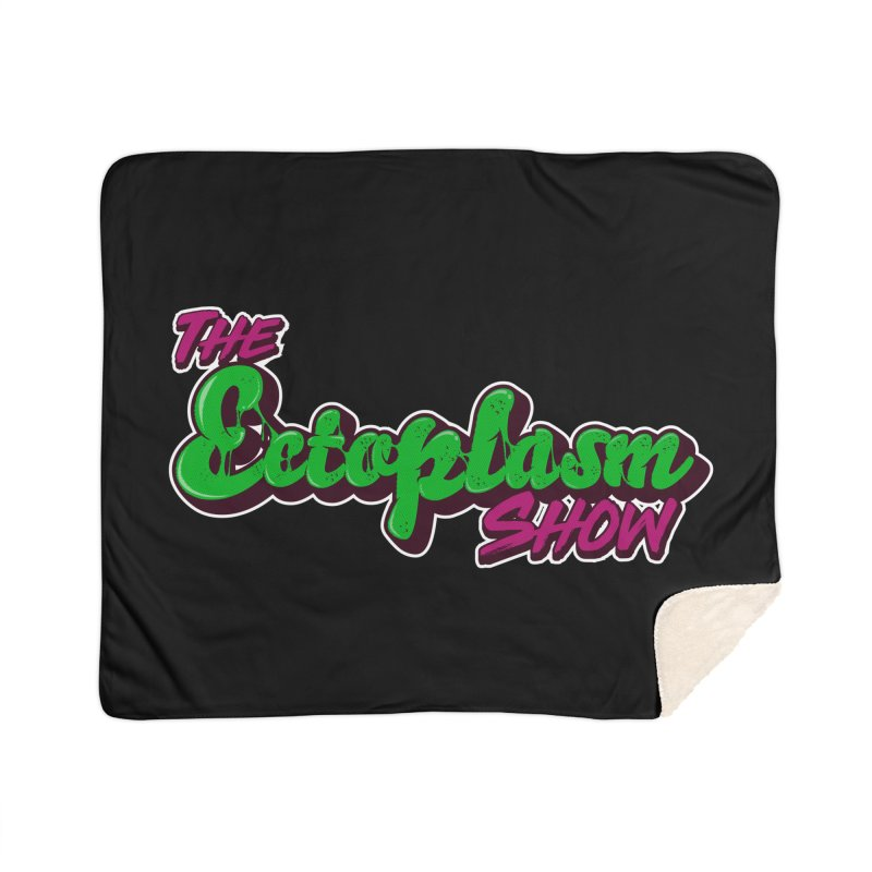 The Ectoplasm Show Text Home Sherpa Blanket Blanket by EctoplasmShow's Artist Shop