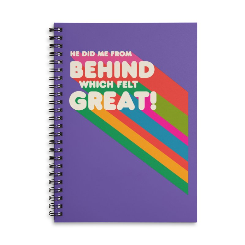 It Felt Great! Accessories Lined Spiral Notebook by EctoplasmShow's Artist Shop