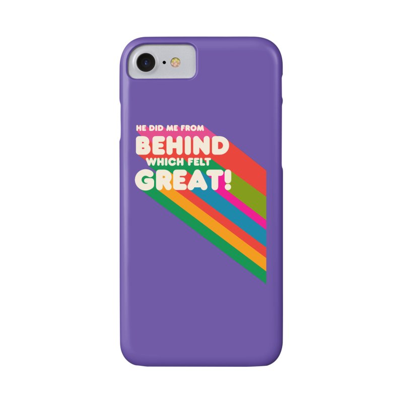 It Felt Great! Accessories Phone Case by EctoplasmShow's Artist Shop