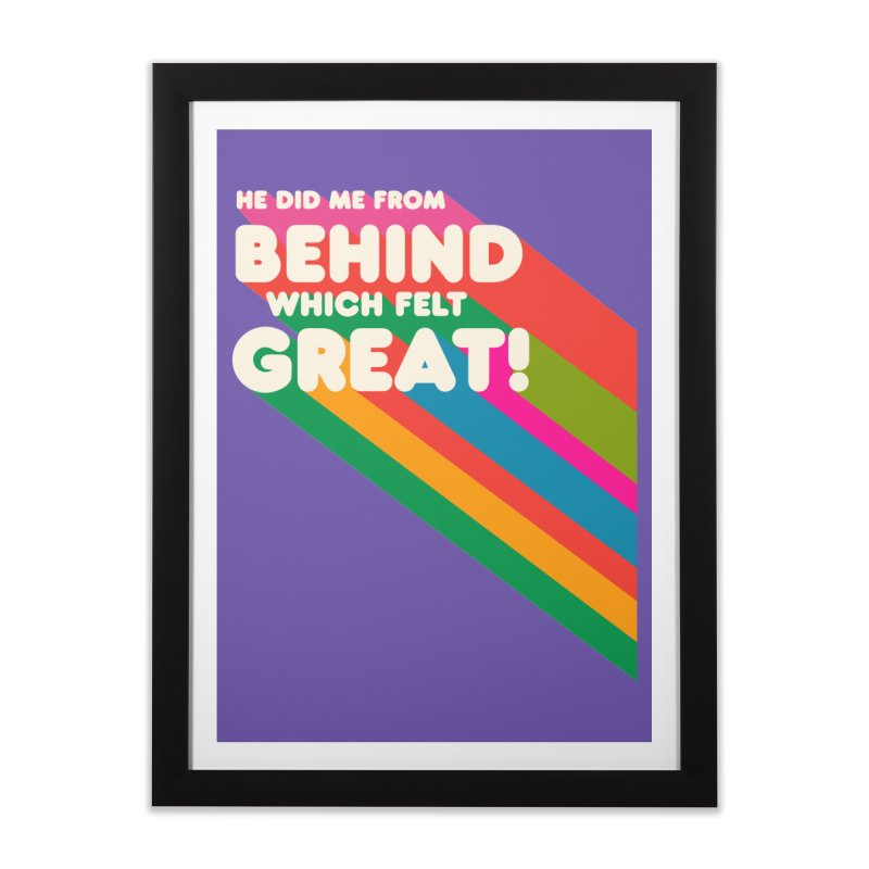It Felt Great! Home Framed Fine Art Print by EctoplasmShow's Artist Shop