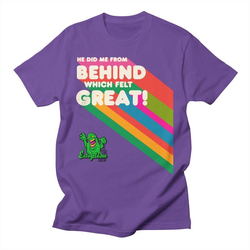 It Felt Great! Men's T-Shirt by EctoplasmShow's Artist Shop