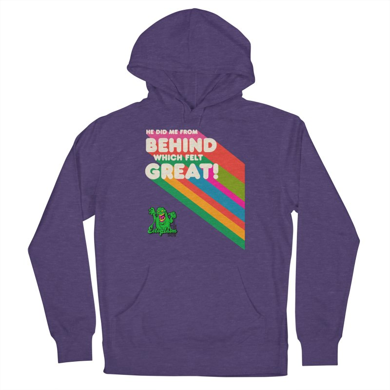 It Felt Great! Women's Pullover Hoody by EctoplasmShow's Artist Shop