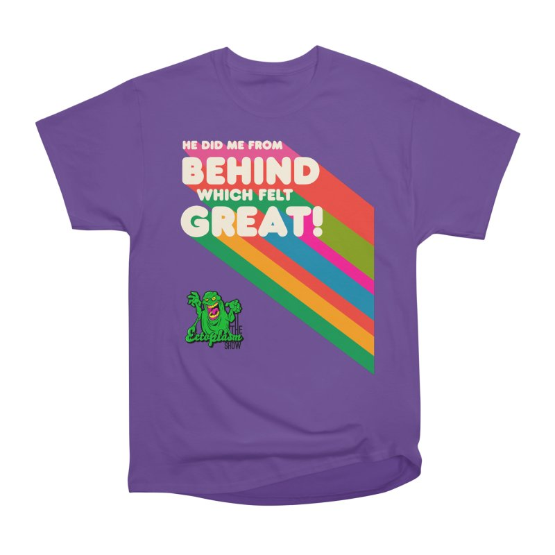 It Felt Great! Women's T-Shirt by EctoplasmShow's Artist Shop
