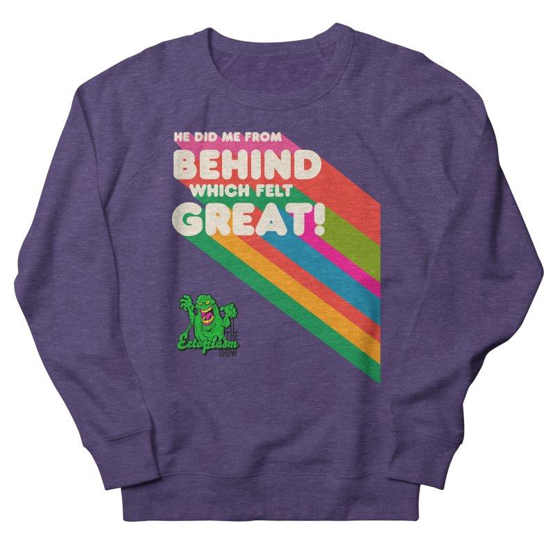 It Felt Great! Men's Sweatshirt by EctoplasmShow's Artist Shop