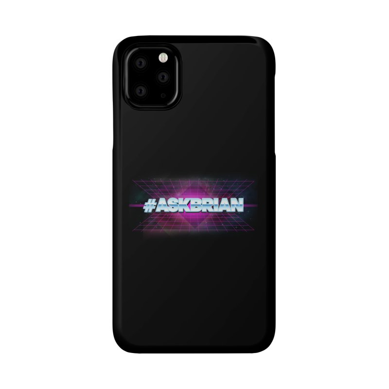 ASKBRIAN Accessories Phone Case by EctoplasmShow's Artist Shop