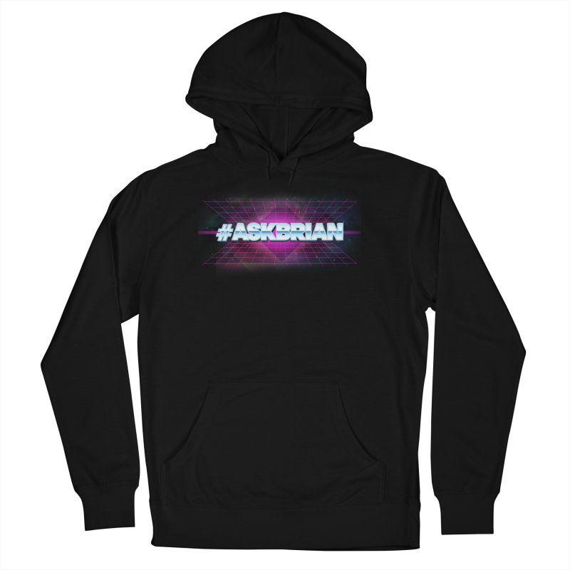 ASKBRIAN Women's Pullover Hoody by EctoplasmShow's Artist Shop