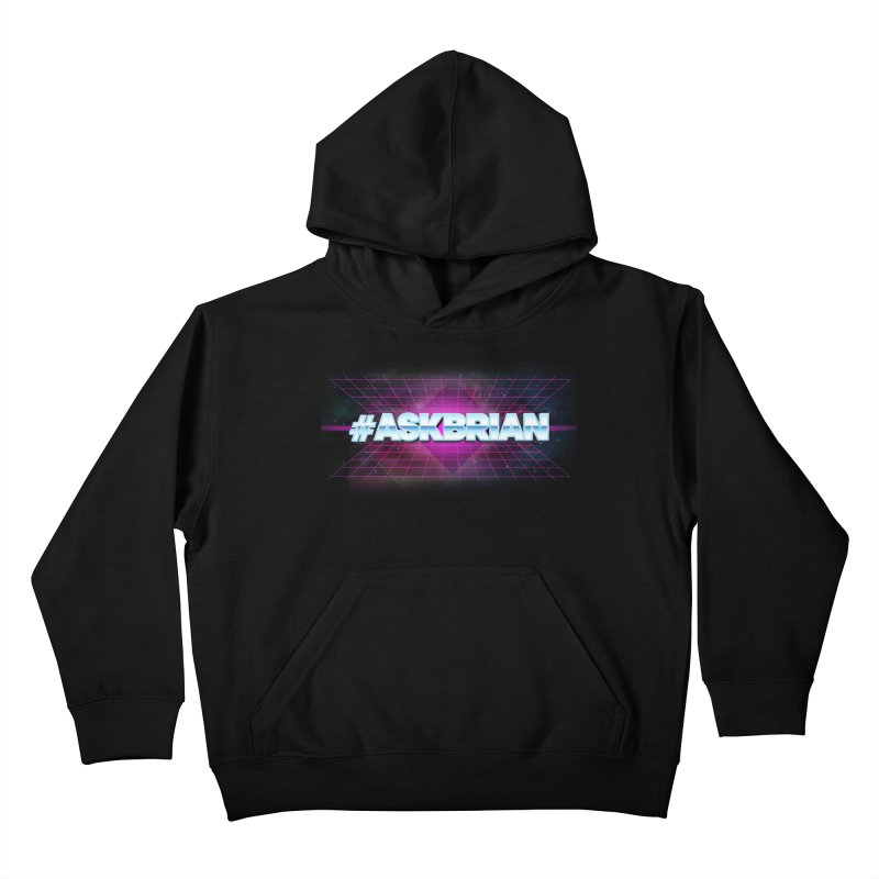 ASKBRIAN Kids Pullover Hoody by EctoplasmShow's Artist Shop