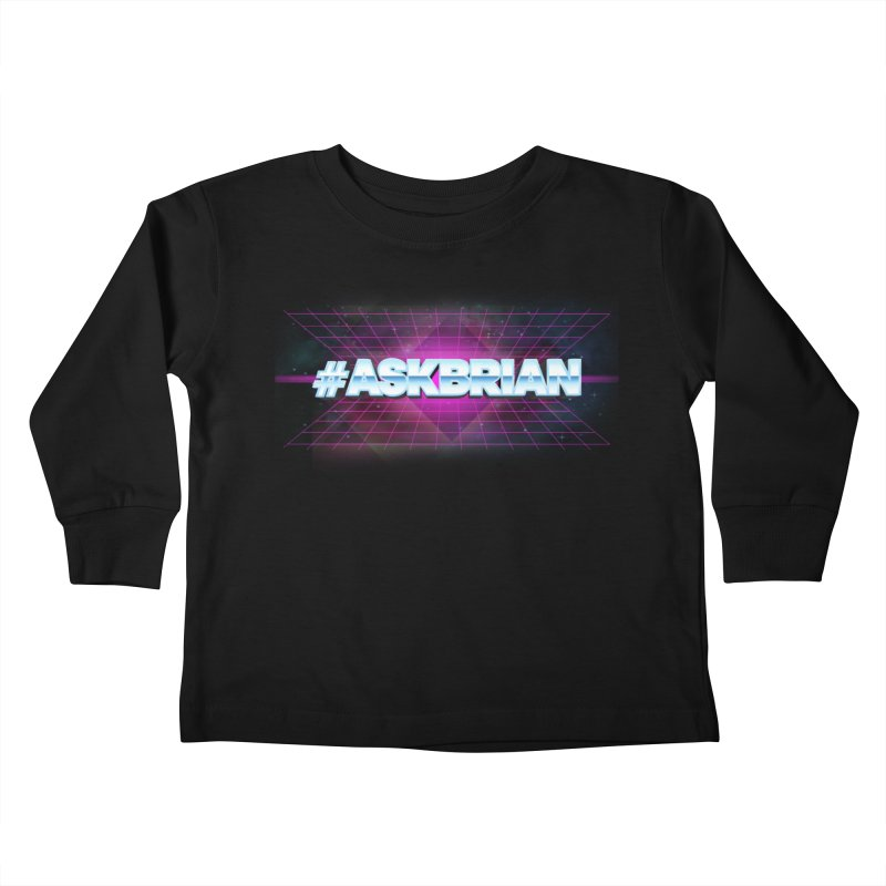 ASKBRIAN Kids Toddler Longsleeve T-Shirt by EctoplasmShow's Artist Shop