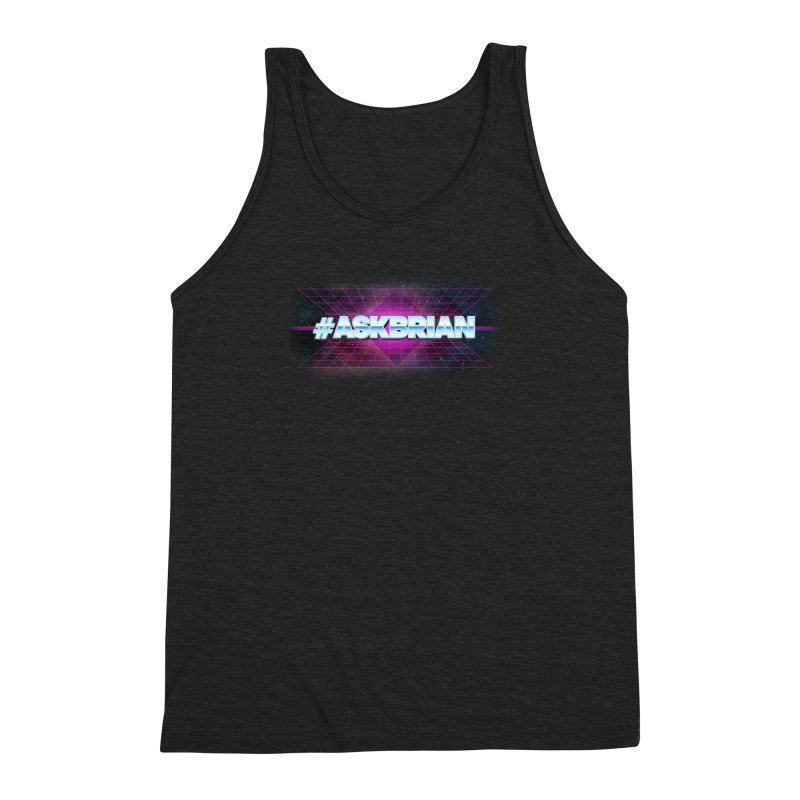 ASKBRIAN Men's Triblend Tank by EctoplasmShow's Artist Shop