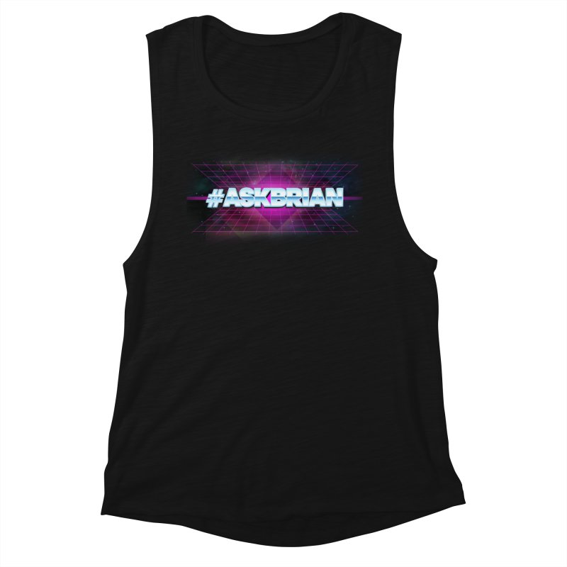 ASKBRIAN Women's Muscle Tank by EctoplasmShow's Artist Shop