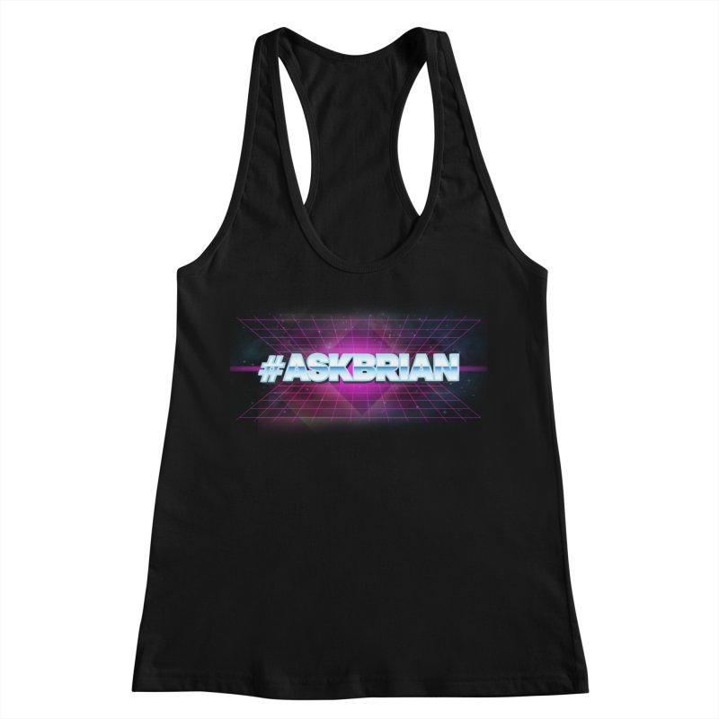 ASKBRIAN Women's Racerback Tank by EctoplasmShow's Artist Shop