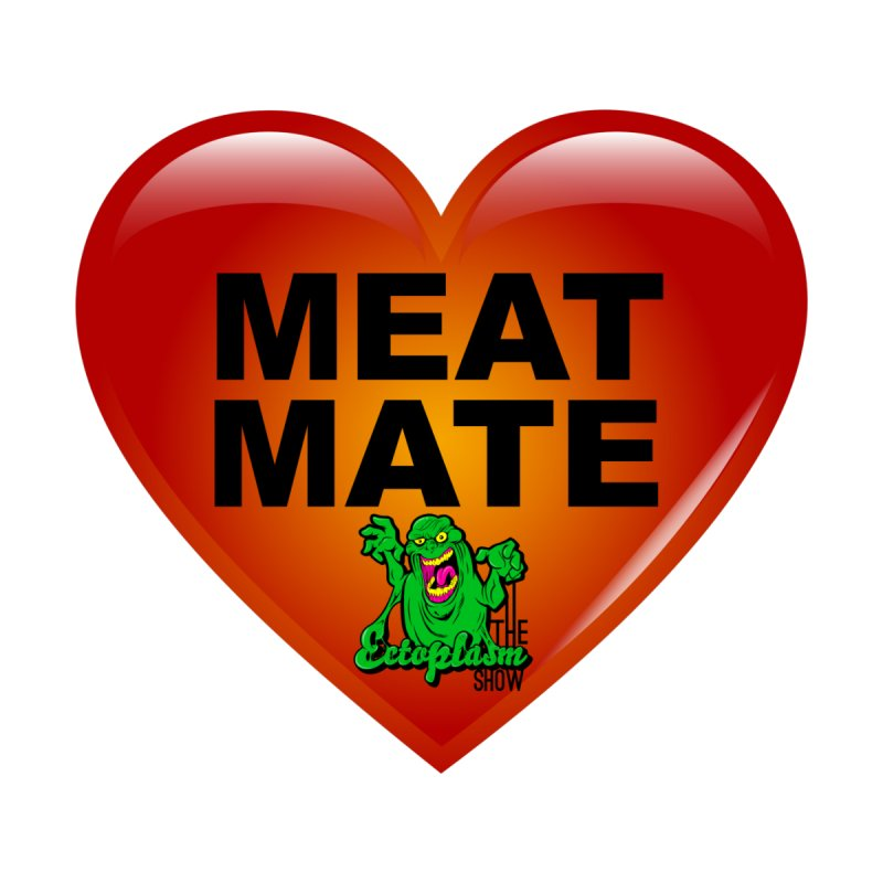 Meat Mate Accessories Button by EctoplasmShow's Artist Shop