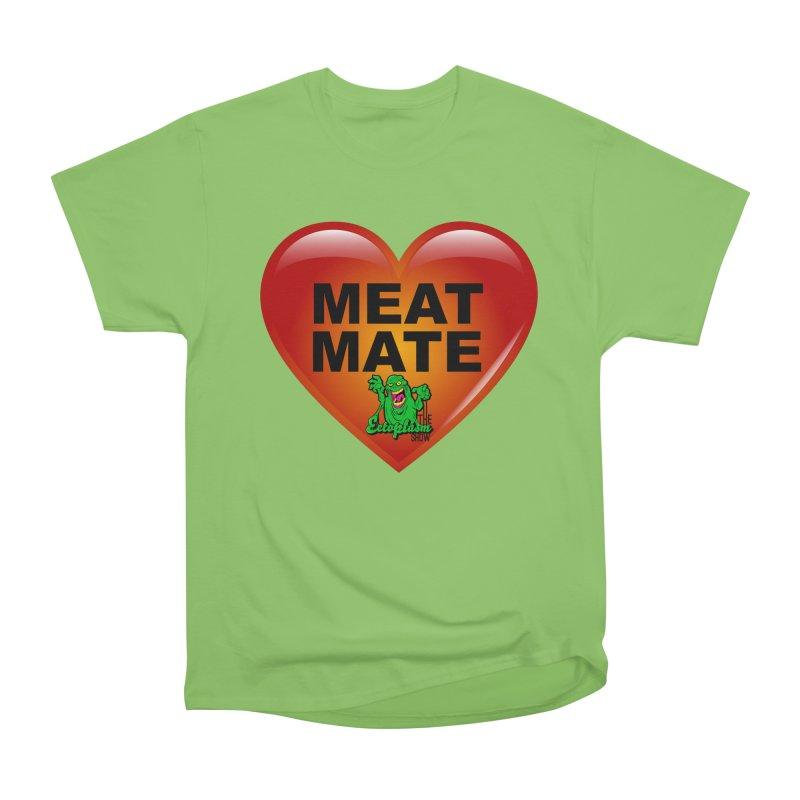 Meat Mate Women's Heavyweight Unisex T-Shirt by EctoplasmShow's Artist Shop