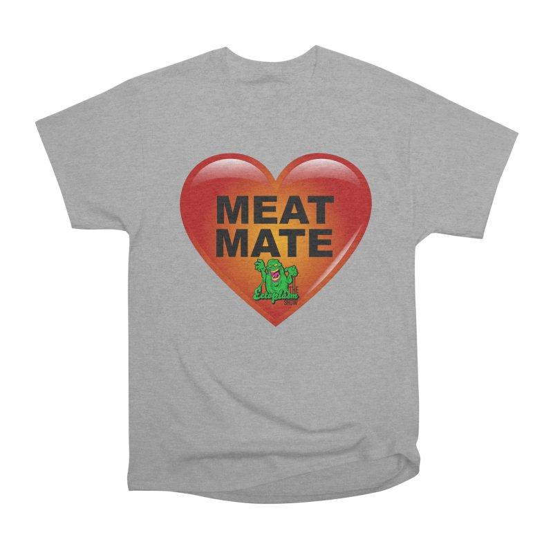 Meat Mate Men's Heavyweight T-Shirt by EctoplasmShow's Artist Shop