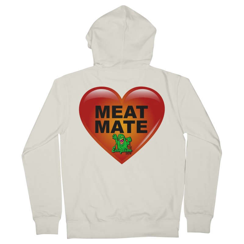 Meat Mate Men's French Terry Zip-Up Hoody by EctoplasmShow's Artist Shop