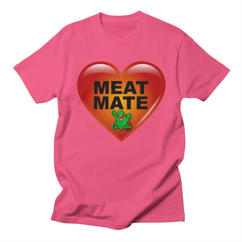 Meat Mate Men's T-Shirt by EctoplasmShow's Artist Shop