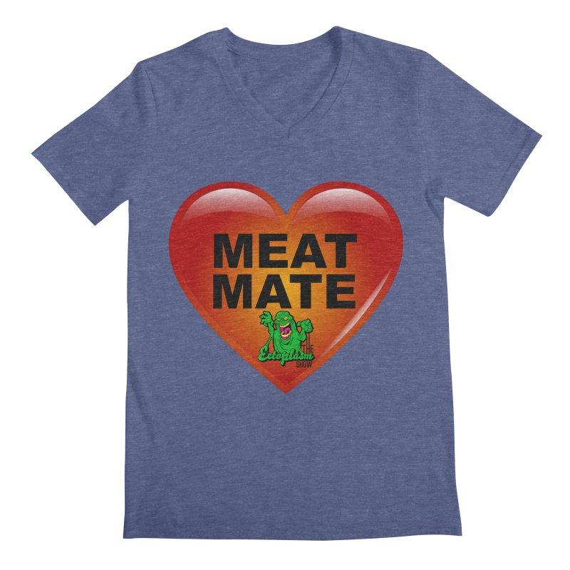Meat Mate Men's Regular V-Neck by EctoplasmShow's Artist Shop