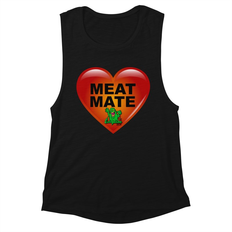 Meat Mate Women's Tank by EctoplasmShow's Artist Shop