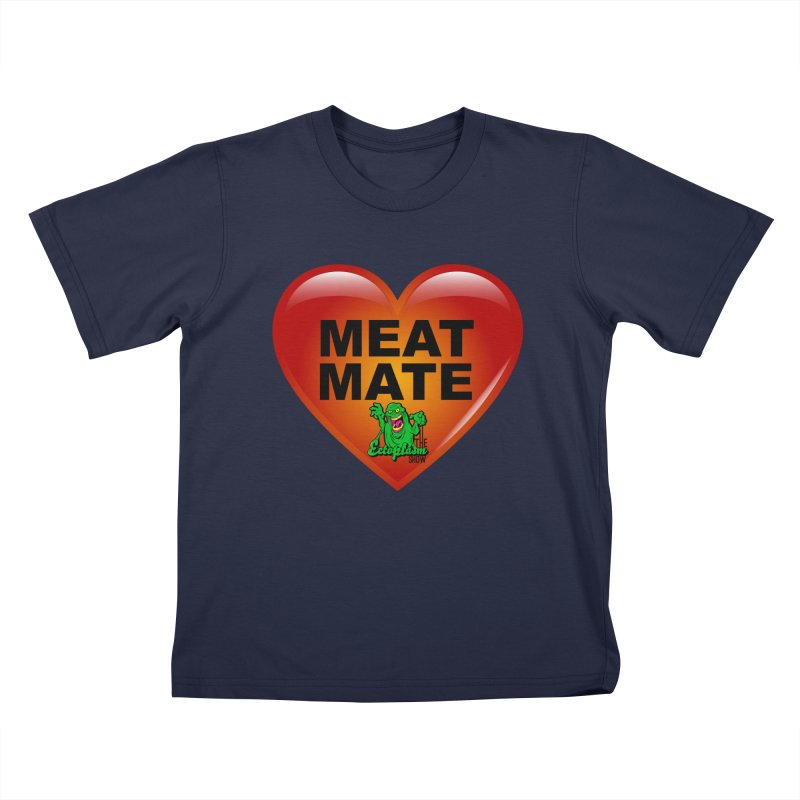 Meat Mate Kids T-Shirt by EctoplasmShow's Artist Shop