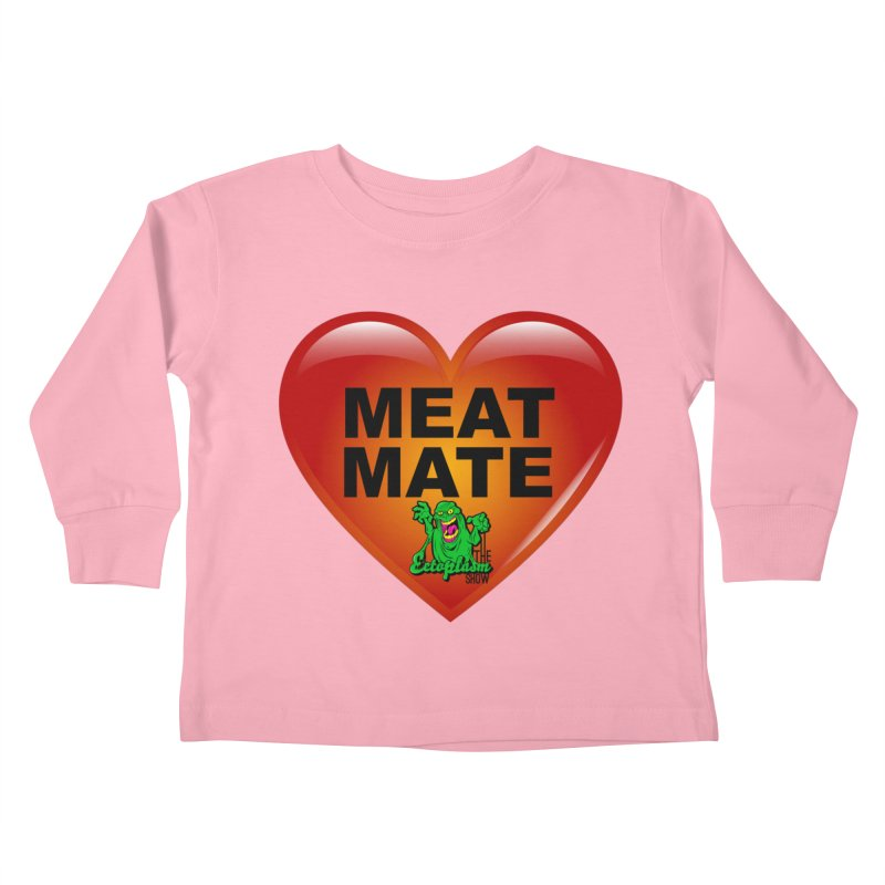 Meat Mate Kids Toddler Longsleeve T-Shirt by EctoplasmShow's Artist Shop